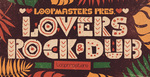 Lovers rock   dub samples  electric bass loops  dub organs  rectangle