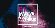 Samplestar r1 massive dance anthems1000x512