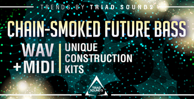 Chain smoked future bass ii