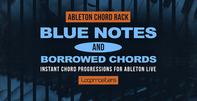 Ableton chord rack   blue notes   borrowed chords  midi effect rack  instrument rack banner