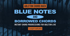 Ableton Chord Rack - Blue Notes & Borrowed Chords