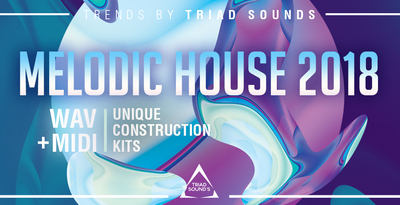 Triadsounds melodichouse2018rec
