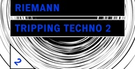 Riemann tripping techno 2 artwork loopmasters