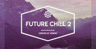 Production master   future chill 2 cover 1000 x 512