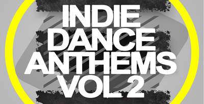 Indie dance anthems vol2 1000x512