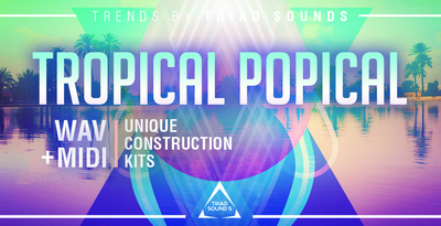 Triadsounds tropicalpopicalarec
