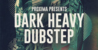 Proxima - Dark & Heavy Dubstep