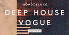 Monodeluxe - Deep House Vogue