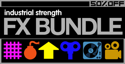 Industrial Strength FX Bundle After Recordings
