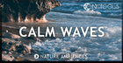 Nature Ambiences – Calm Waves