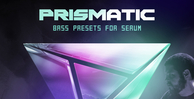 Prismatic serum presets   artwork 1000x512