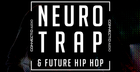 Neuro Trap & Future Hip Hop