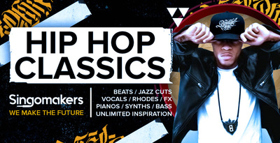 Singomakers hip hop classics beats jazz cuts vocals rhodes fx pianos synths bass unlimited inspiration 1000 512 web