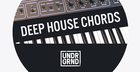 UNDRGRND Sounds - Deep House Chords