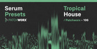Tropical House - Serum Presets
