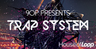 9OP Presents Trap System