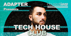 Adapter presents Tech House Club