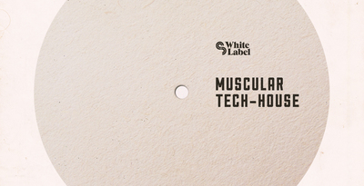 Sm white label   muscular tech house   banner 1000x512   out