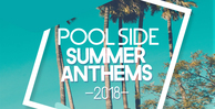 Pool side summer anthems 1000x512