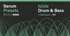 Icicle - Drum & Bass Serum Presets