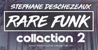 Stephane Deschezeaux - Rare Funk Collection 2