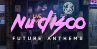 Samplestar nu disco future anthems1000x512
