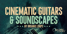 Cinematic Guitars & Soundscapes