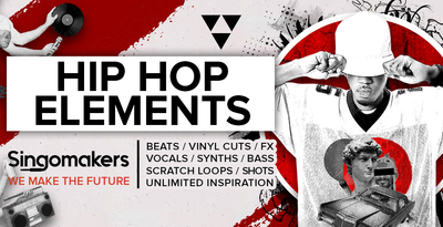Singomakers hip hop elements beats vinyl cuts fx vocals synths bass scratch loops shots unlimited inspiration 1000 512