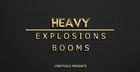 Heavy Explosions & Booms