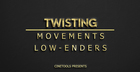 Twisting Movements & Low-Enders
