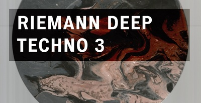 Riemann deep techno 3 loopmasters