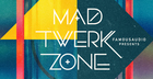 Mad Twerk Zone