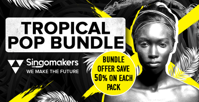 Singomakers tropical pop bundle offer save 50 on each pack 1000 512