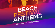 Beach festival anthems 1000x512