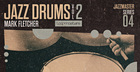 Jazz Drums Vol2 - Mark Fletcher