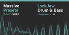 LockJaw Drum & Bass - Massive Presets