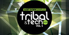 Tribal & Tech Grooves Volume 5