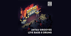 AKTAU Grooves - Live Bass and Drums