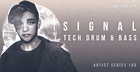 Signal - Tech Drum & Bass