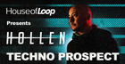 Hollen presents Techno Prospect