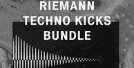 Riemann techno kicks bundle loopmasters