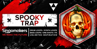 Singomakers spooky trap drum loops synth loops bass loops one shots fx unlimited inspiration 1000 512