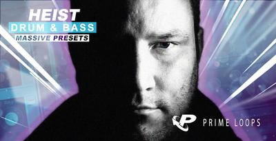 Heist Dnb Presents - Massive Presets Vol 1