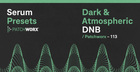Dark & Atmospheric DnB - Serum Presets
