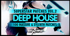 Deep House Superstar Patches Vol 2