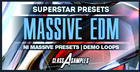 EDM Superstar Massive Presets