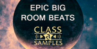 Class a samples   epic big room beats 1000 512