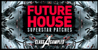 Future House Superstar Patches