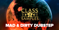 Class a samples  mad dirty dubstep 1000 512