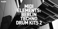 Sm101   midi elements berlin techno drum kits 2   banner 1000x512   out